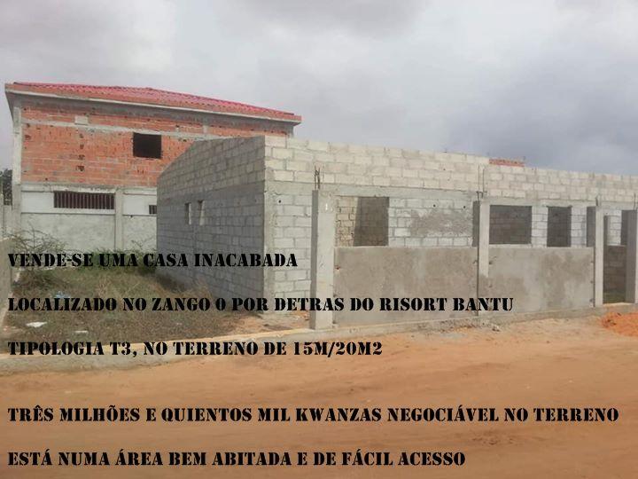 Casa Inacabada T3 no Zango 0 Por de Trás do Resort Bantú