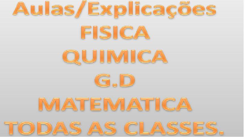 Explicações de Matemática, Química, Geometria Descritiva e Física