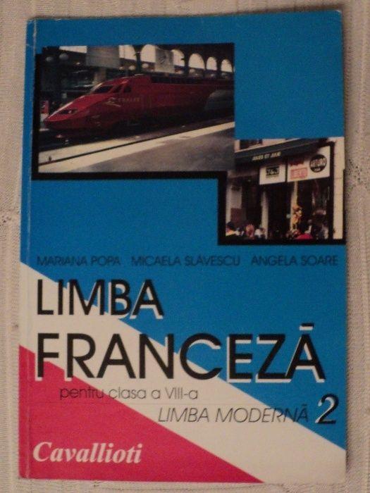 MANUAL LIMBA FRANCEZA, clasa VIII, limba moderna 2, Edit. Cavallioti