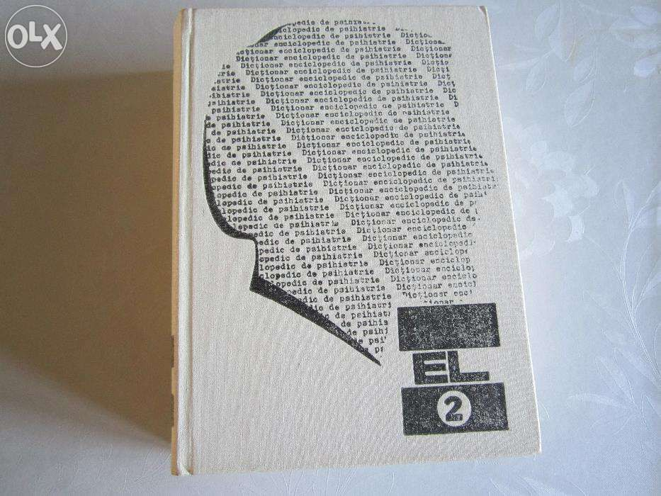 Dictionar enciclopedic de psihiatrie, Constantin Gorgos, vol 2