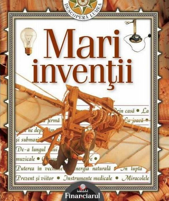 Enciclopedia Mari inventii -Editura Litera