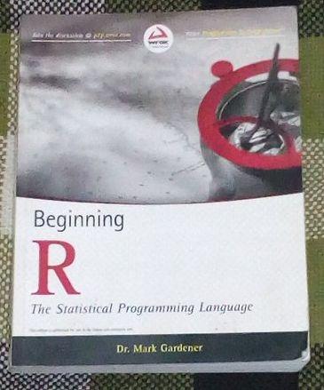 Beginning R, The Statistical Programming Language, por Dr. Mark Garden