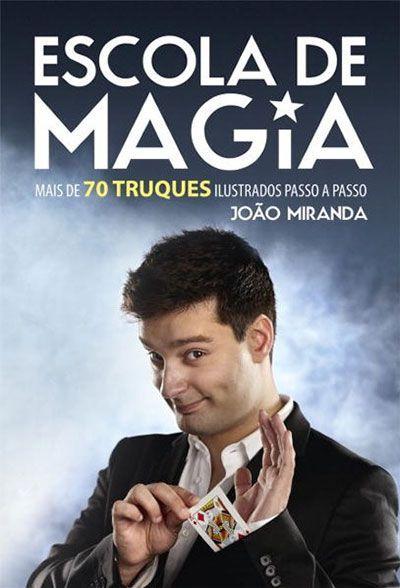 Livro Escola de Magia - João Miranda