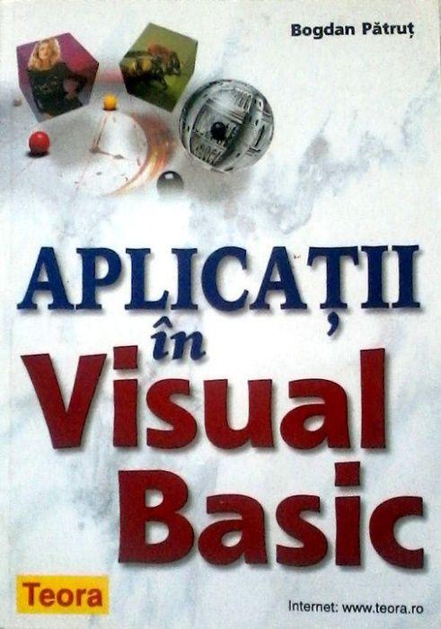 Pachet Visual Basic - Primii pasi... si ... Aplicatii