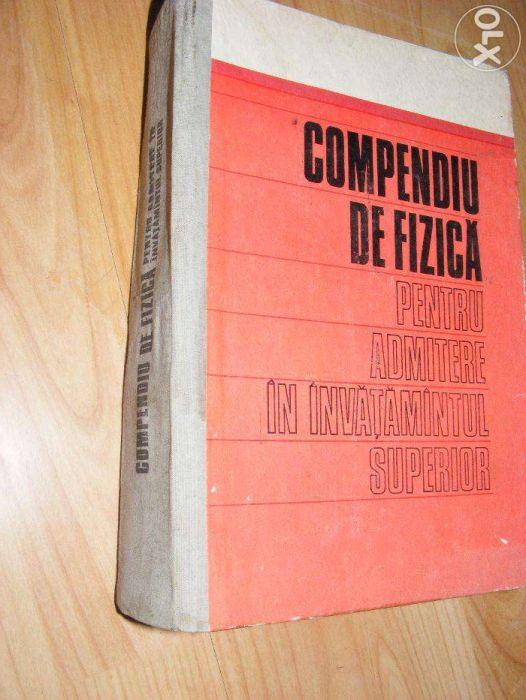 Compendiu de fizica pentru admitere in invatamantul superior (1972)