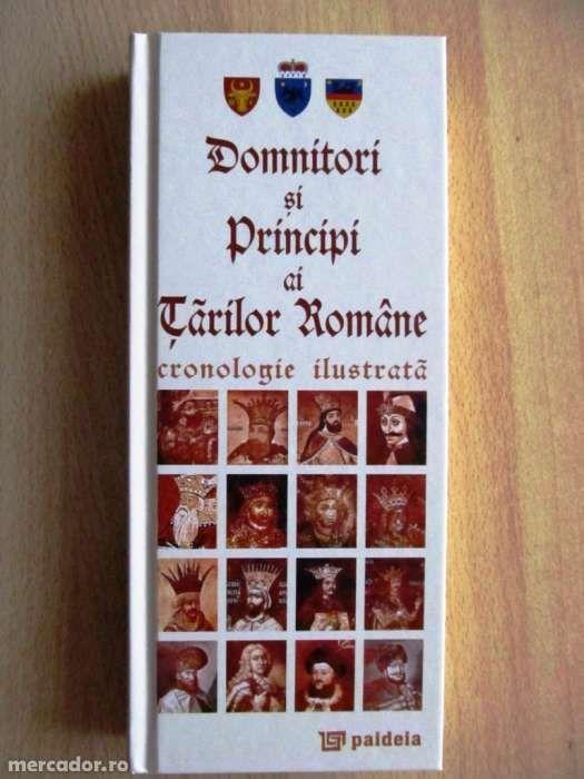 NOU Domnitori si Principi ai Tarilor Romane - cronologie ilustrata