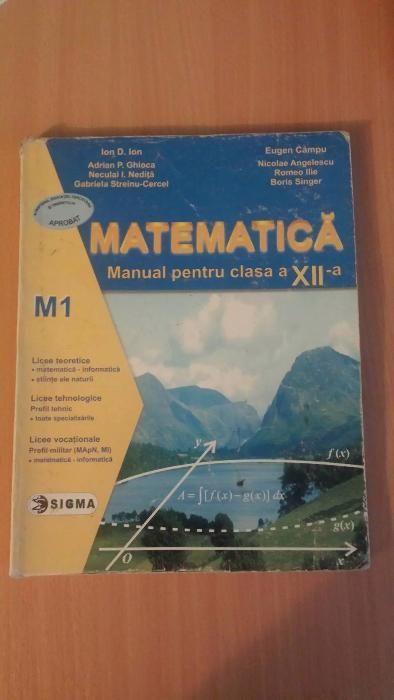 Manual matematica XII - 12 editura SIGMA