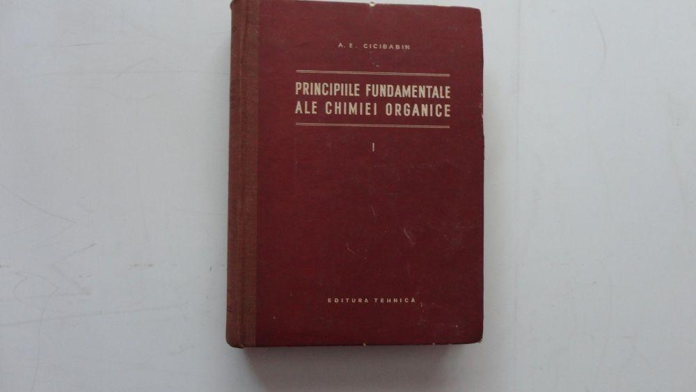Principiile fundamentale ale chimiei organice-vol1-A.E.Cicibabin