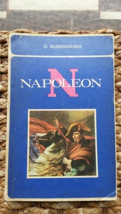 Napoleon - D. Rosenzweig, Ed. Enciclopedică Română, 1969.