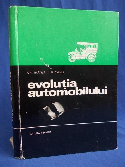 Carte ( Evolutia Automobilului - ISTORIA AUTOMOBILULUI ), An 1971 !