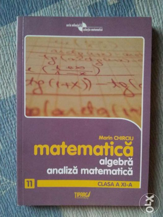 Matematica - culegere cls. a 11-a - ed. Tiparg
