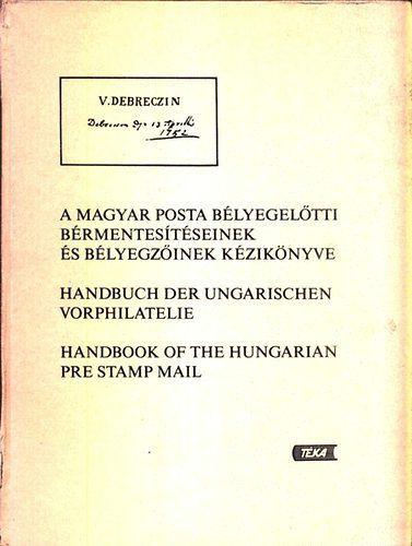 Filatelie - Bér -Makkai -Surányi - A magyar posta bélyegelőtti ...