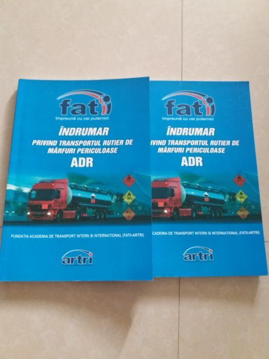 Transport rutier de marfuri periculoase-indrumar