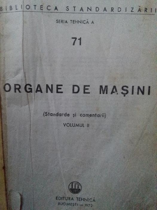 Organe de masini, standarde si comentarii, vol. I si II