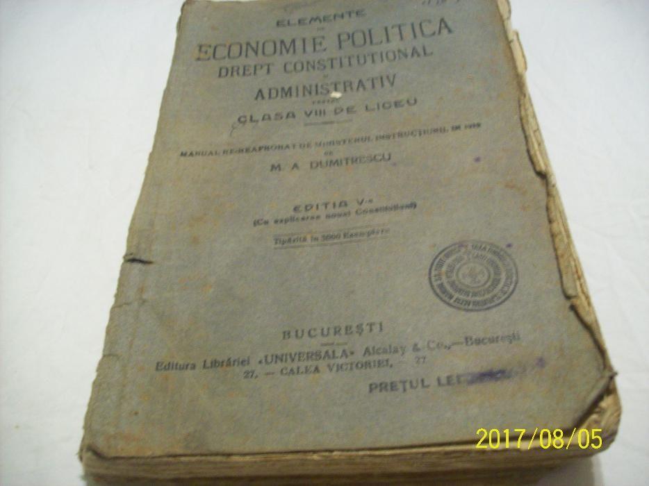 economie pol.-drept constit. si administrativ -editia V-a an 1924