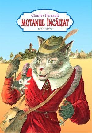 Carte Motanul incaltat (varianta capsata, color, ilustratii de arta)