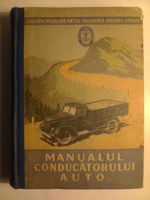 Carte bibliofila tehnica - Manualul conducatorului auto - 1955