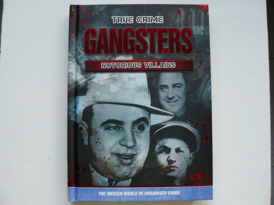 Carte True Crime GANGSTERS o carte documentar despre Mafie si Gangster