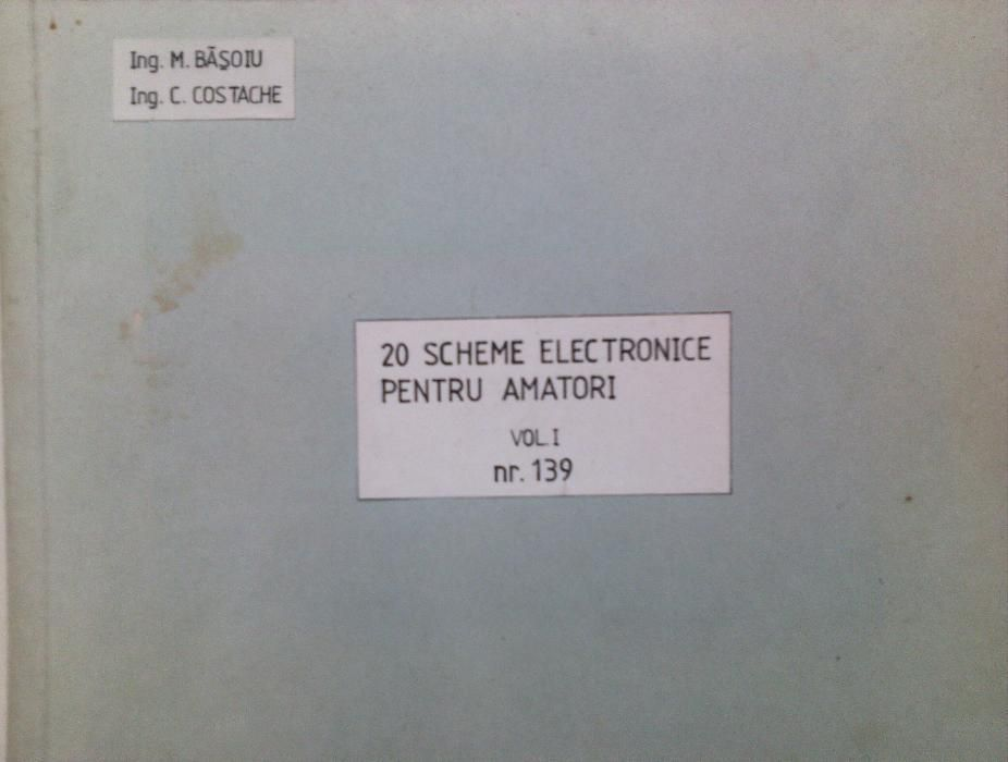 20 scheme electronice pentru amatori, vol. I, M. Basoiu, C. Costache