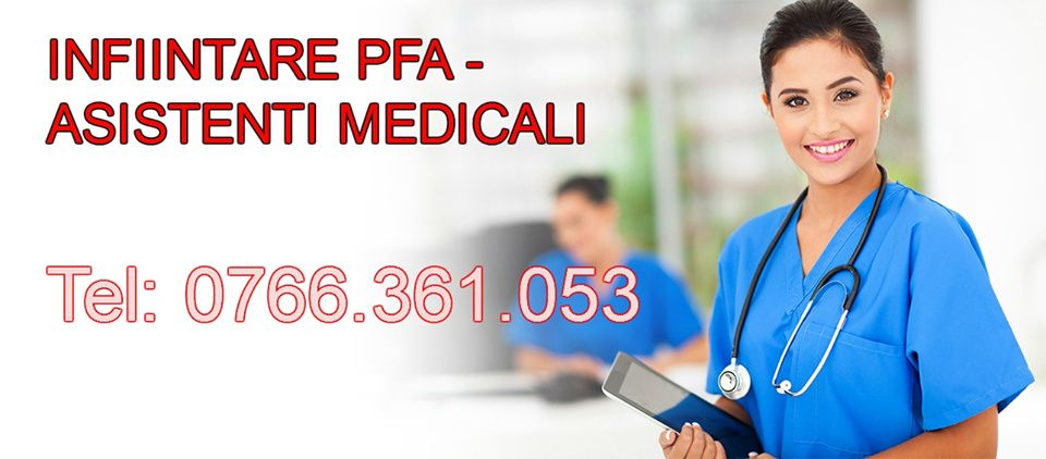 Deschidere PFA / PFI Asistent Medical / Medic