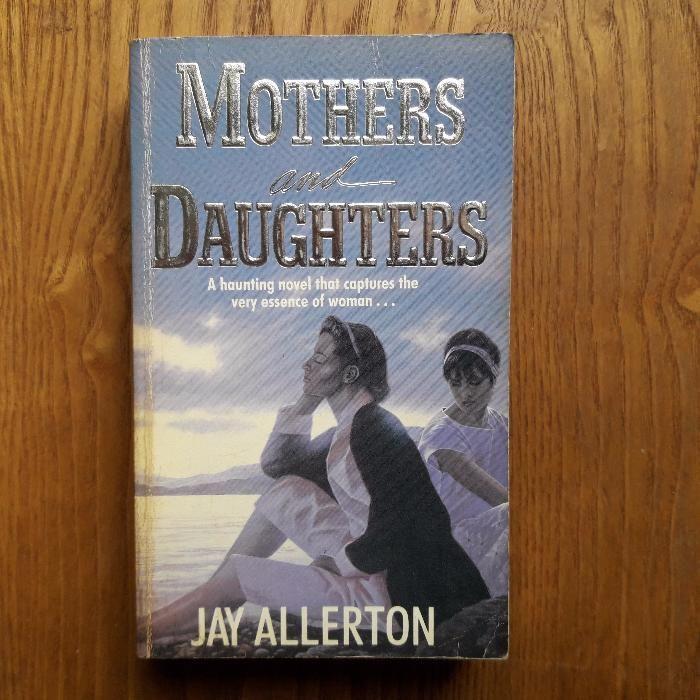 Продавам оригинална английска книга Mothers and Daughters на Jay Aller