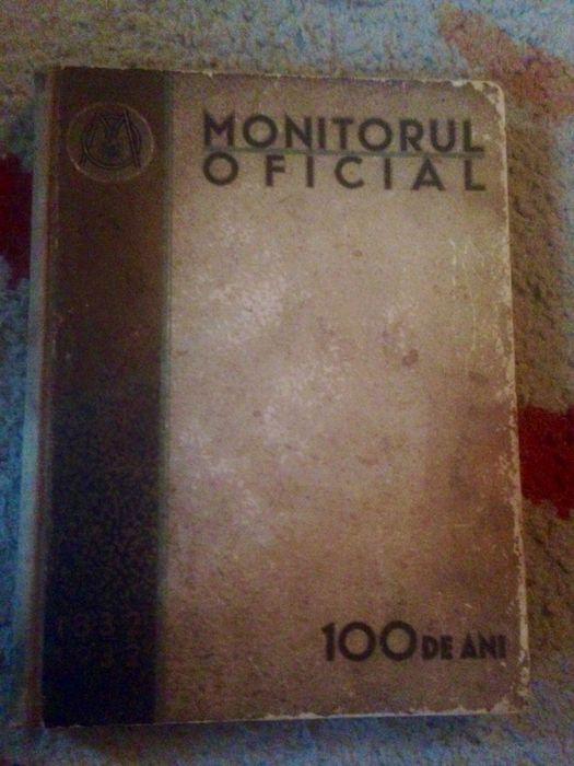 Carte veche , Monitorul Oficial 100 de ani 1832 - 1932