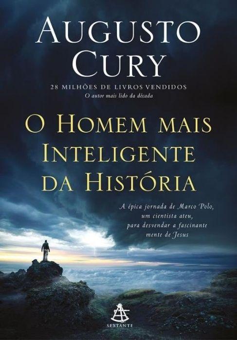 o Homem mais inteligente da História - Augusto Cury