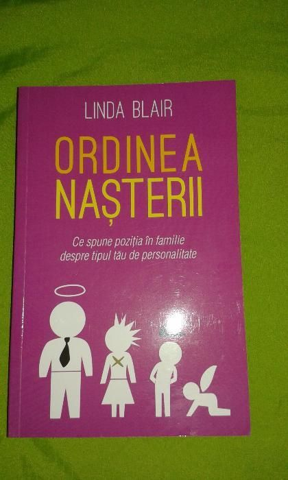Carte - Ordinea nasterii / Linda Blair