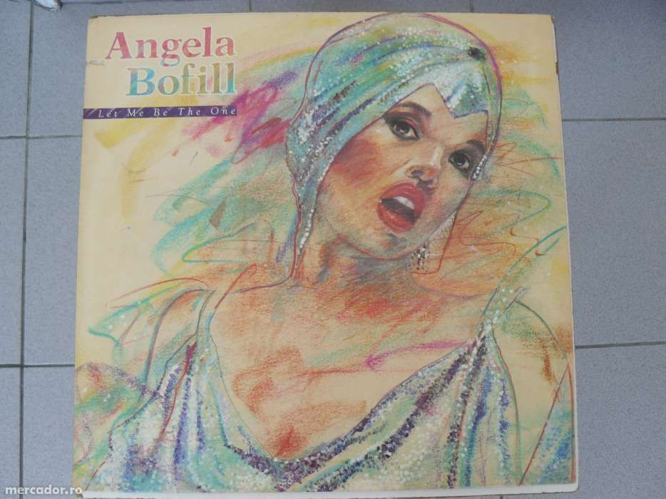 """Disc vinil lp """"ANGELA BOFILL - LET ME BE THE ONE"""" 1984"""