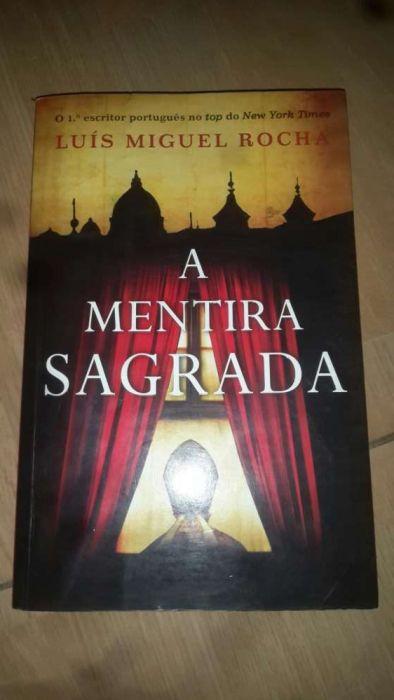 Obra do admirável escritor Luís Miguel Rocha. A MENTIRA SAGRADA