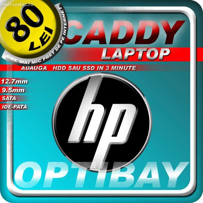 Adaptor caddy hard disk HDD SSD laptop pentru HP