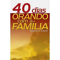 40 dias orando com a família