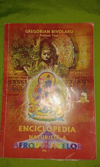 Carte - Enciclopedia naturista a afrodiziacelor / Gregorian Bivolaru