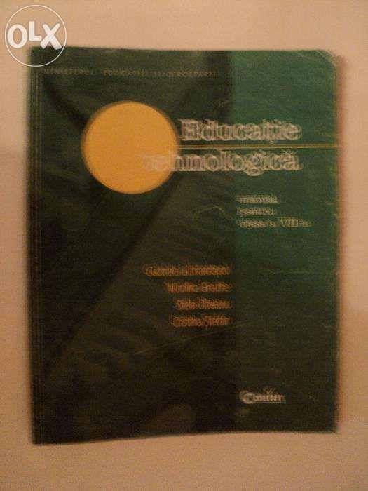 Manual educatie tehnologica cls aVIII-a