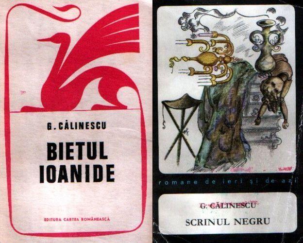Bietul Ioanide + Scrinul negru de George Călinescu