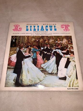 Johann Strauss –Liliacul-selectiuni Electrecord ECE 0358 vinil vinyl