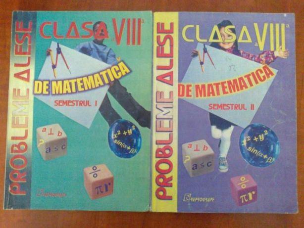 Culegeri matematica clasa a 8-a (semestrul 1 si 2)
