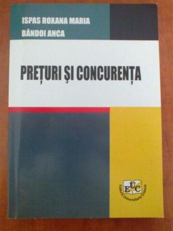 Preturi si concurenta (Ispas Roxana Maria & Bandoi Anca)