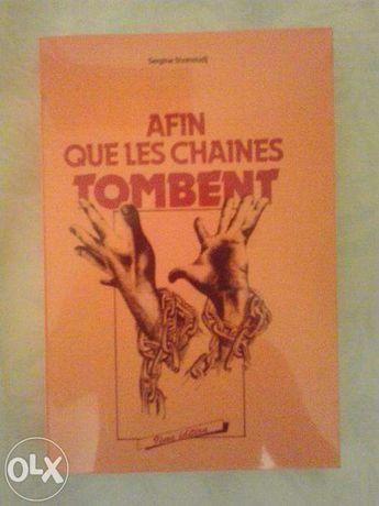 Carte in limba franceza - Afin que les chaînes tombent