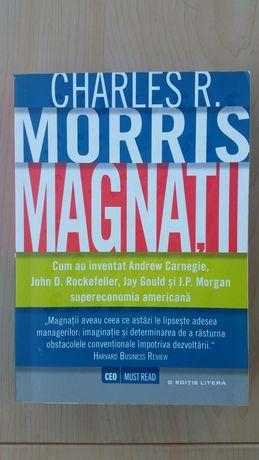 Magnatii. Charles R. Morris