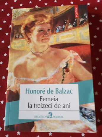 Honore de Balzac - Femeia la 30 de ani