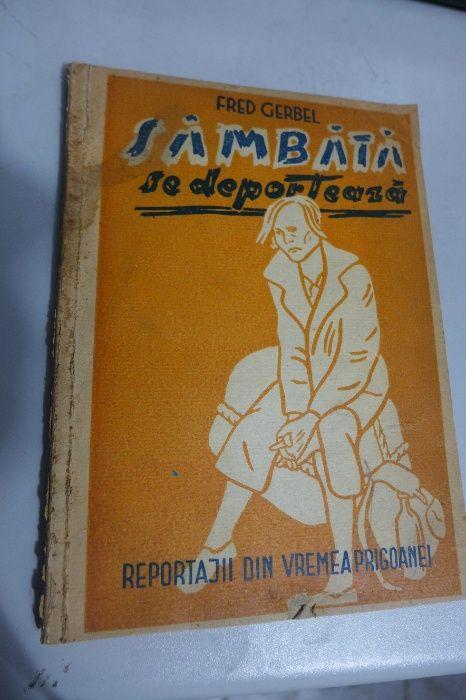 SAMBATA SE DEPORTEAZA, Reportagii din vremea prigoanei F. Gerbel 1946 Bucuresti - imagine 1