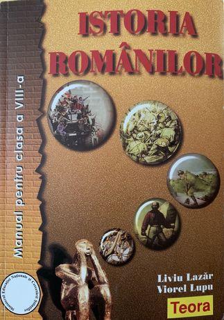 Manual ptr. Clasa a VIII-a Istoria Românilor de la Editura Teora