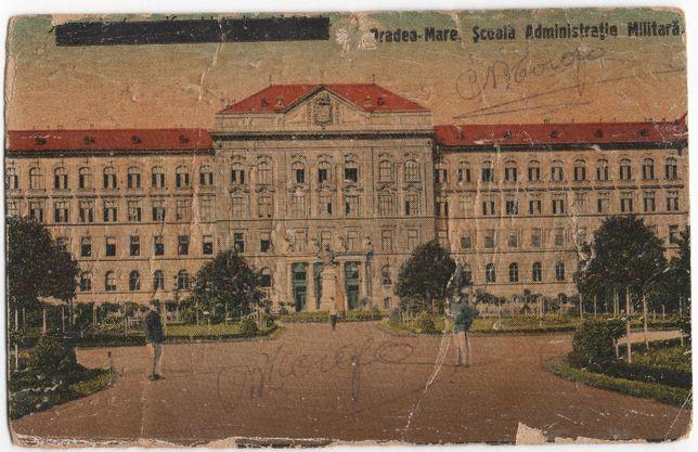 Carte Poștală - Oradea Mare - Scoală Administrație Militară