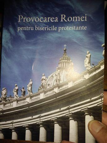 """Cartea"""" Provocarea Romei pentru bisericile protestante"""""""