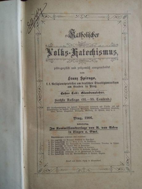 """Carte bibliofilă """"Catehismul catolic"""" 1906"""