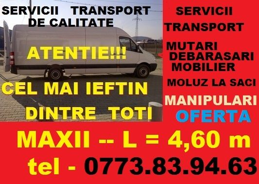 o773/839.463,Transport marfa.mutari mobila.Debarasare/L=4,60m/h=2,20m