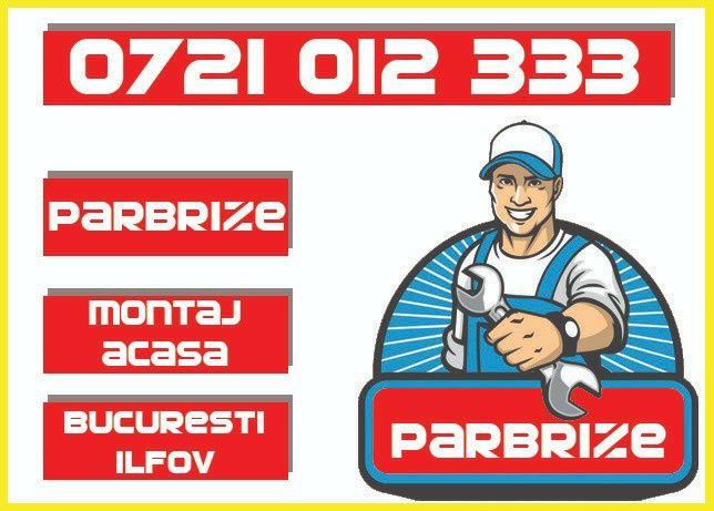 Parbrize - Lunete - Fixe Montaj Domiciliu
