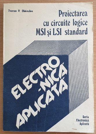 Proiectarea cu circuite logice MSI si LSI standard