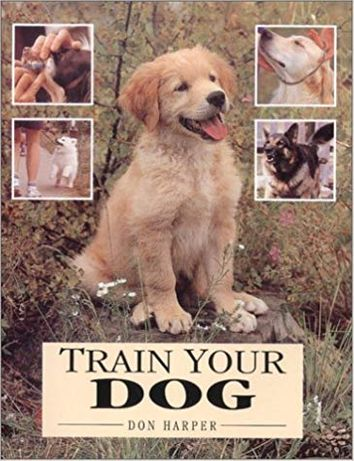 Train your dog - Don Harper